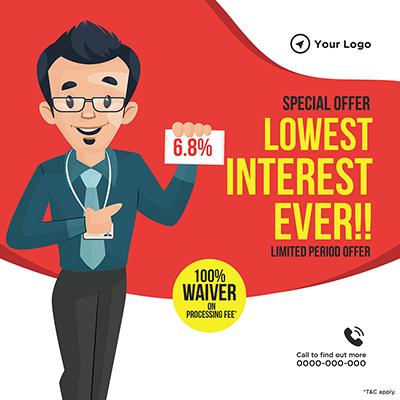 Special offer on lowest interest ever banner design