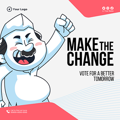 Make the change vote for a better tomorrow banner template