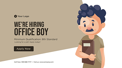 Template of we are hiring office boy banner