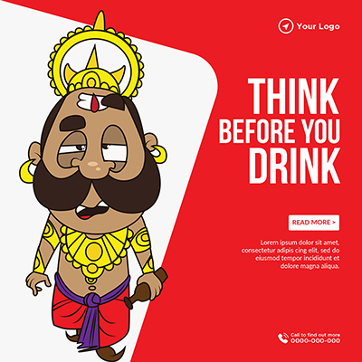 Think before you drink slogan banner template