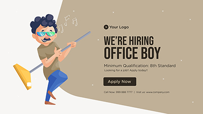 We are hiring office boy banner template